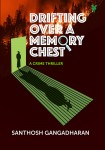 Drifting Over a Memory Chest