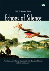 Echoes of Silence- Dr.V Kurian Baby